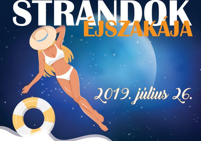 Strandok Éjszakája 2019